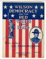 1918 Wilson Democracy And The Red White And Blue W H Hollingsworth Kansas City MO