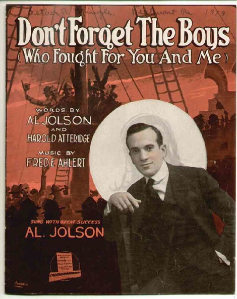 1919 Don_t Forget The Boys Al Jolson Harold Atteridge Fred E Ahlert.JPG