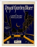 1919 Royal Garden Blues from The Johnson And Dean Review Spencer Williams Clarence Williams