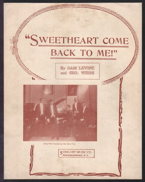 1919 Sweetheart Come Back To Me Apex Five Sam Levine Geo Weiss Poughkeepsie NY.jpg