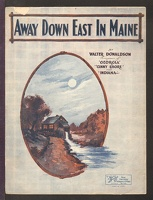 1922 Away Down East In Maine Walter Donaldson