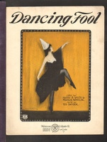 1922 Dancing Fool Frederick S Manning Harry B Smith Francis Wheeler Ted Snyder