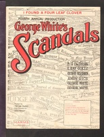 1922 I Found A Four Leaf Clover George White's Scandals Fourth Production B G De Sylva E Ray Goetz George Gershwin