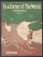 1922 In A Corner Of The World All Our Own Gilbert Keys Jesse Crawford