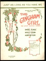 1922 Just As Long As You Have Me from The Gingham Girl Neville Fleeson Albert Von Tilzer Version 1