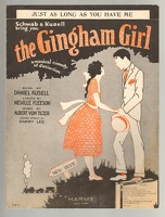 1922 Just As Long As You Have Me from The Gingham Girl Neville Fleeson Albert Von Tilzer Version 2
