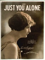 1922 Just You Alone Lucille Chalfant Alex Sullivan Harry Rosenthal
