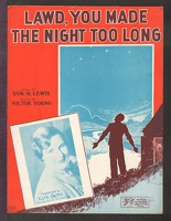 1922 Lawd You Made The Night Too Long Kate Smith Sam M Lewis Victor Young