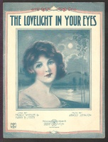 1922 Lovelight In Your Eyes Frederick S Manning Francis Wheeler Harry B Smith Arnold Johnson