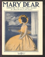 1922 Mary Dear Some Day We Will Meet Again Harry De Costa M K Jerome