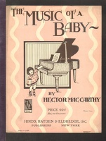 1922 Music Of A Baby Hector MacCarthy