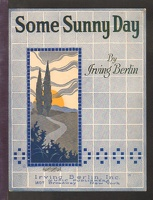 1922 Some Sunny Day Irving Berlin
