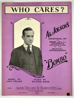 1922 Who Cares from Bombo Al Jolson Jack Yellen Milton Ager