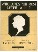 1922 Who Loves You Most After All Hal Billings Henry R Cohen