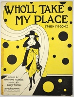 1922 Who'll Take My Place Perret Raymond Klages Billy Fazioli